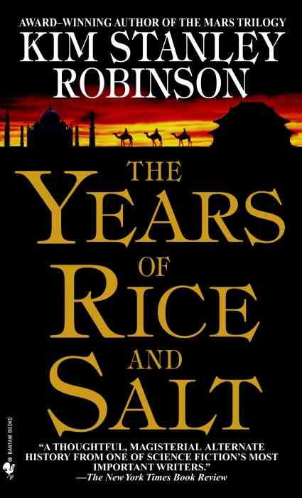 The Years of Rice and Salt By Robinson, Kim Stanley