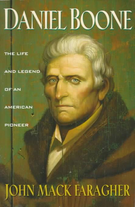 Daniel Boone By Faragher, John Mack